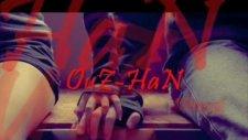 Ouz Han Gülüşüne Hasret Bırakma Aşkım