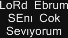 Ebru Hatıra Vıdeo Lord