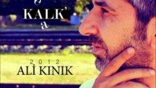 Ali Kınık Birazdan Kapı Çalacak 2012