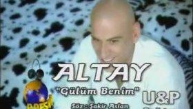 Altay - Gülüm Benim