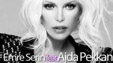 Emre Serin Feat. Ajda Pekkan - Yaz Yaz Yaz