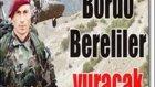 Bordo Berelı Komando Mehmetcık Özel Harekat