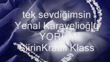 Tek Sevdiğimsin Yenal Karavelioğlu
