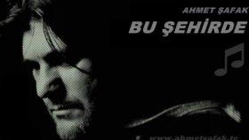 Ahmet Şafak - Bu Şehirde
