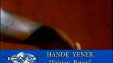 Yalanın Batsın Hande Yener