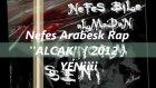 Nefes Arabesk Rap Alçak