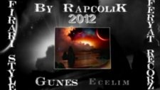 By Rapcolik Güneş Ecelim 2012