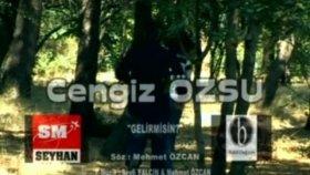 Cengiz Özsu - Gelir Misin