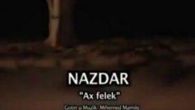 Nazdar - Ağ Felek 2012