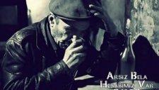 Arsız Bela - Hesabımız Var  2012