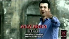 Ayaz Arzen - Delale Klip 2012