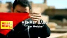 Mehmet Şanlı - Yar Meleke - Melek Yüzlüm