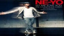 Ne Yo - Let Me Love You (Until You Learn To Love Yourself)