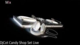 Dj Cot - Candy Shop Set Live Performance - Clap Mix