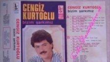 Cengiz Kurtoğlu - Sana Hasret Gideceğim - Bizim Şarkımız Albümünden