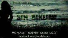 Mc Asalet - Boşver Demo 2012