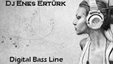 Dj Enes Ertürk (Digital Bassline) 2012