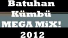 Mega Mix 2012 Dj Batuhan Kümbü