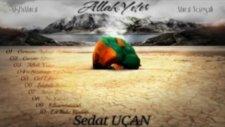 Sedat Uçan - Islandı Seccadem 2012