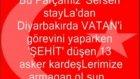 Diyarbakır'da 13 Şehit Var Serseri Styla