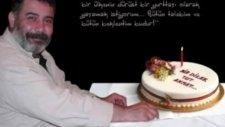 Ahmet Kaya - Dogum günün kutlu olsun