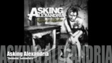 Asking Alexandria - Someone Somewhere