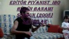 Hüzün Banamı Sordun 2008 Piyanist İbo