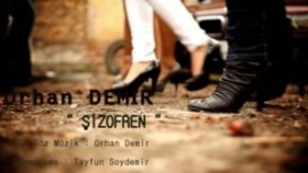 Orhan Demir - Şizorfen
