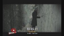 Berkay - Ele İnat