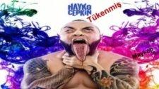 Hayko Cepkin - Tükenmiş (Yeni Orjinal 2012)