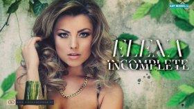 Elena Gheorghe - Incomplete