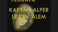 Kaptan Alperle Dev Alem