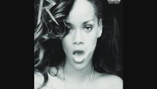 Rihanna - All The Songs Of Her Album ' Talk That Talk  Deluxe Edition'