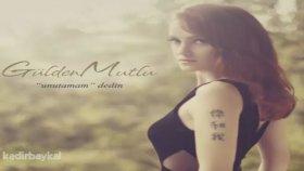 Gülden Mutlu - Unutamam Dedin (2012) Single Albüm