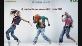 Dj Umut Çevik - Core Nene Moldiy