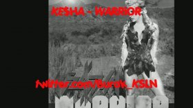 Kesha - Warrior