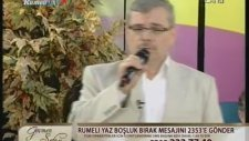 Veysel Bilen - Canım Kurban Olsun Senin Yoluna-Segah -Rumeli Tv.