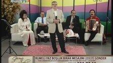 Veysel Bilen -Tomurcuklar Açıyorken Hicaz -Rumeli Tv.