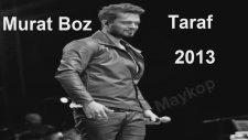 Murat Boz - Taraf (Yeni Single 2013)