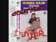 İstanbul Kızları - Yüzünü Gören Cennetlik