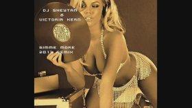Dj Sheytan & Victoria Kern - Gimme More