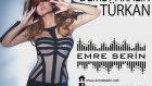 Demet Akalın - Türkan (Emre Serin Mix)
