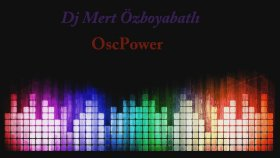 Dj Mert Özboyabatlı - Osc Power
