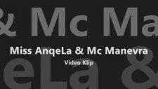 Miss Anqela & Mc Manevra - Gidişin Koymaz Alıştı Bu Gönül