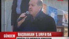 Başbakan Recep Tayyip Erdoğan slogan atan Urfalı'yı fırçaladı