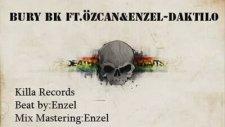 Bury Bk Feat. Özcan | Enzel - Daktilo