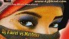 Dj Fikret Vs Mezdeke Balady Arabic Remix