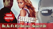 Fikret Peldek Remix - Big Ali Ft Kat Deluna Shake It Up