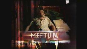Meftun - Tanıtım