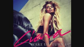 Ciara - Wake Up Turn Up